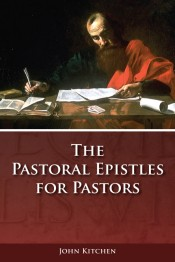 The Pastoral Epistles for Pastors
