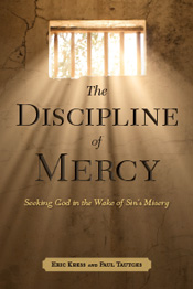 The Discipline of Mercy (The Book of Lamentations for Pastors and Counselors)